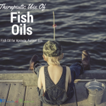 Therapeutic Use Of Fish Oil for Apraxia, Autism Etc.