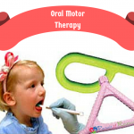 Oral Motor Dysfunction; Exercises and Therapy for Autism and Apraxia