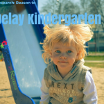 Research Reasons to Delay Kindergarten