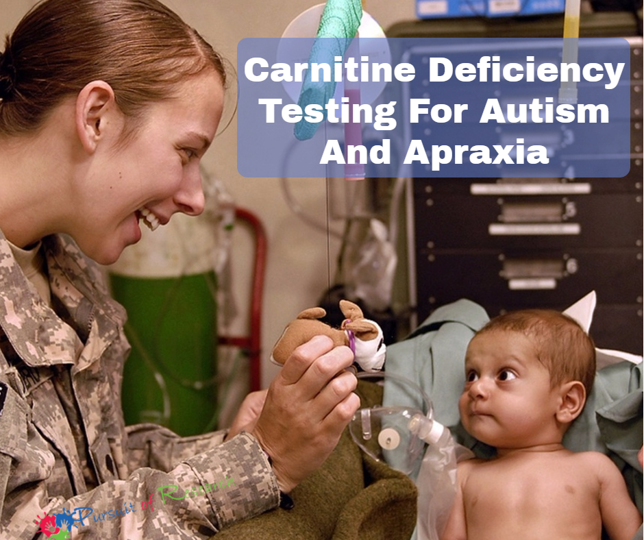 Carnitine Deficiency For Autism and Apraxia