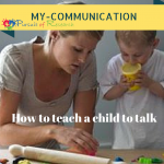 My-COMMUNICATION How to Teach a Child with Autism to Talk