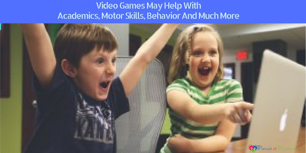Video Games May Help With Academics, Motor Skills, Behavior And Much More