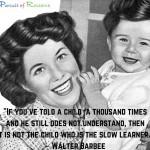 """""""Slow"""" Learner"""