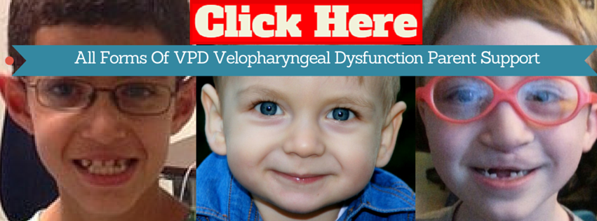 All Forms Of VPD Velopharyngeal Dysfunction Parent Support