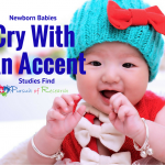 Newborn Babies Cry With An Accent