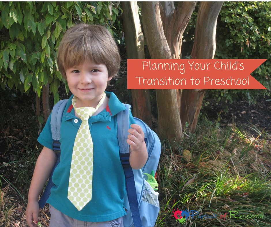 Planning Your Child's Transition To Preschool
