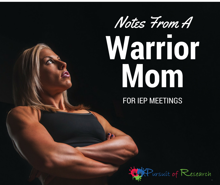 Notes From A Warrior Mom For IEP Meetings