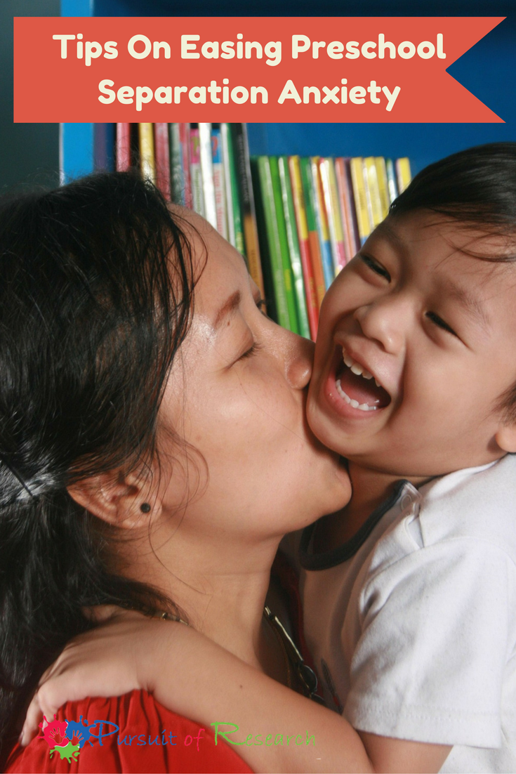 Tips On Easing Preschool Separation Anxiety