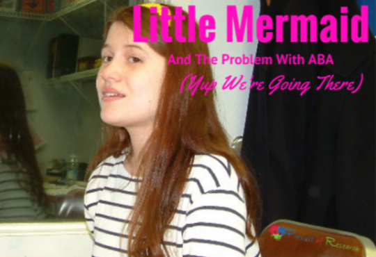 The True Story Of The Real Life Little Mermaid and the Problem with ABA