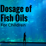 Dosage of fish oils for children