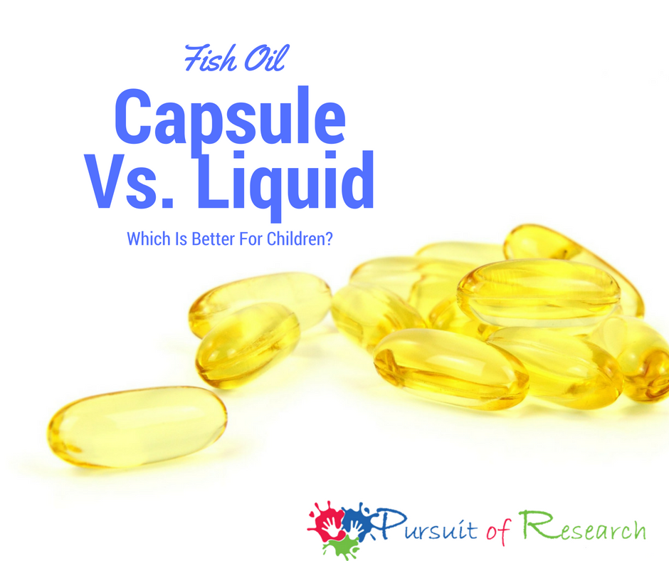 Fish oil capsule vs liquid for children for Where does fish oil come from