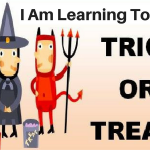I Am Learning To Speak, Trick Or Treat