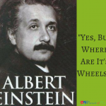 "Einstein Said ""Yes, But Where Are It's Wheels?"" At 2"