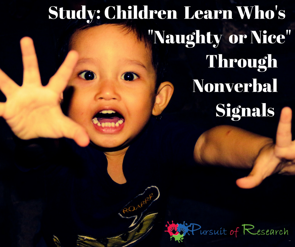 "Study: children learn Who's ""Naughty or Nice"" Through Nonverbal Signals"