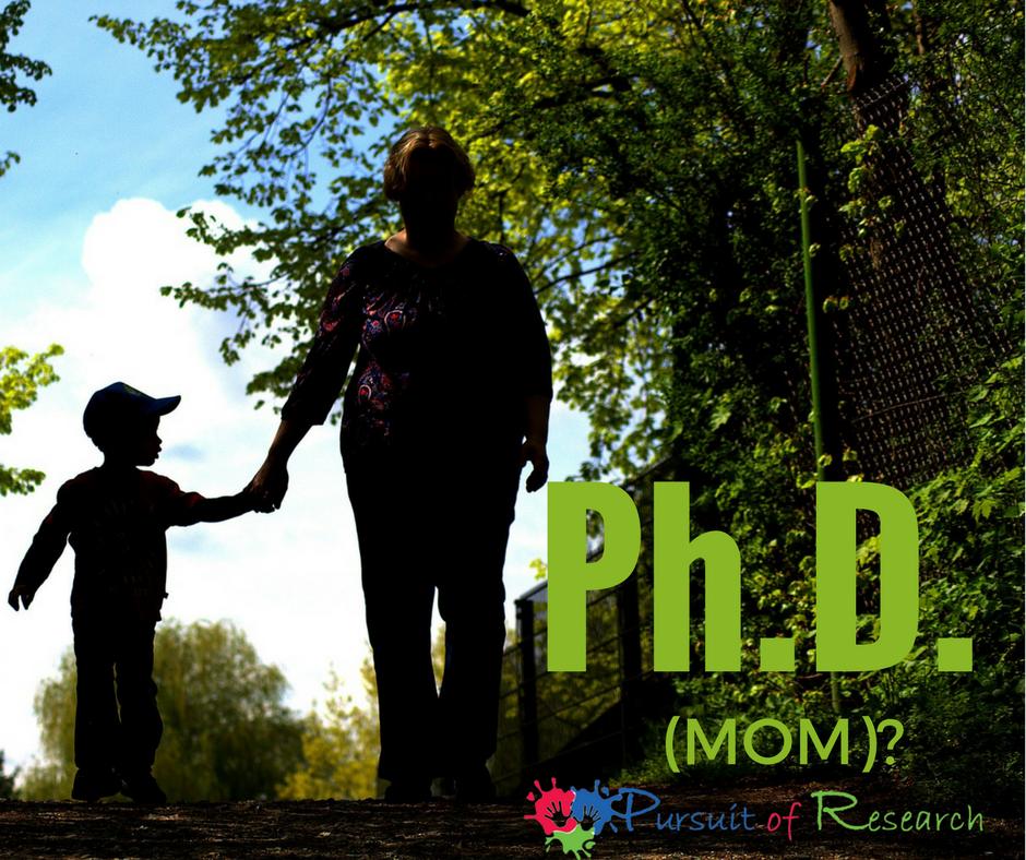PhD Mom?
