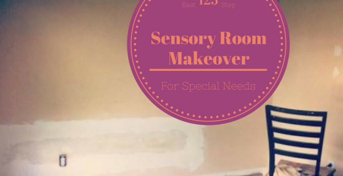 Sensory Room Makeover For Special Needs