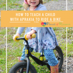 How To Teach A Child With Apraxia To Ride A Bike