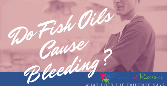 Fish Oil And Bleeding Risk