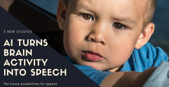 Artificial intelligence turns brain activity into speech