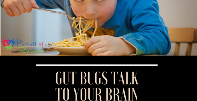 Gut Bugs Talk To Your Brain
