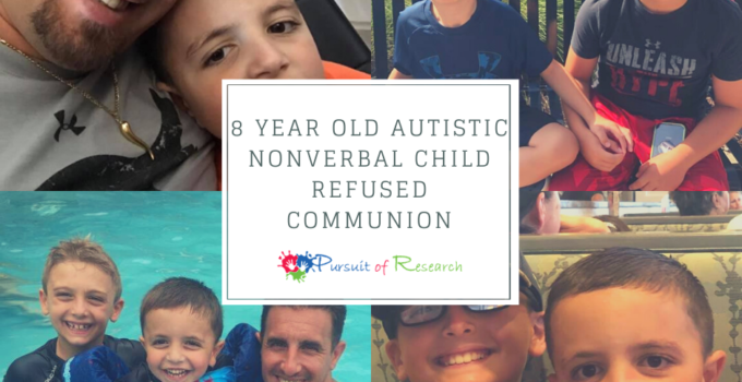 8 Year Old Autistic Nonverbal Child Refused Communion
