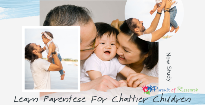 Learn Parentese For Chattier Children