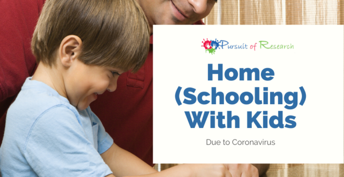 Home (Schooling) With Kids Due To Coronavirus